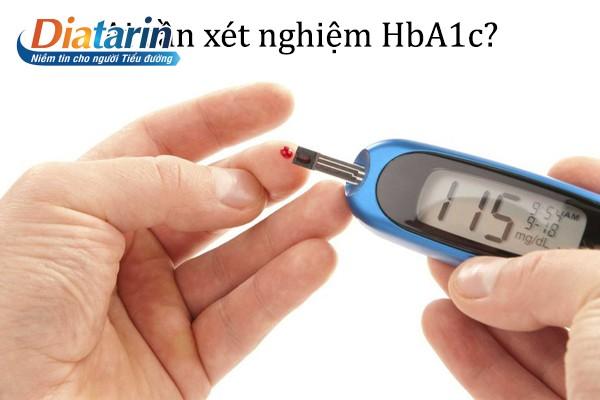 Ai cần xét nghiệm HbA1c?