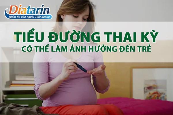 Các biến chứng của bệnh tiểu đường thai kỳ