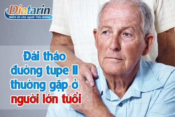 Đái tháo đường tuýp II thường gặp ở người cao tuổi