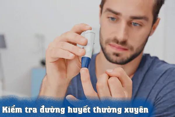 Hãy liên tục kiểm tra đường huyết của mình