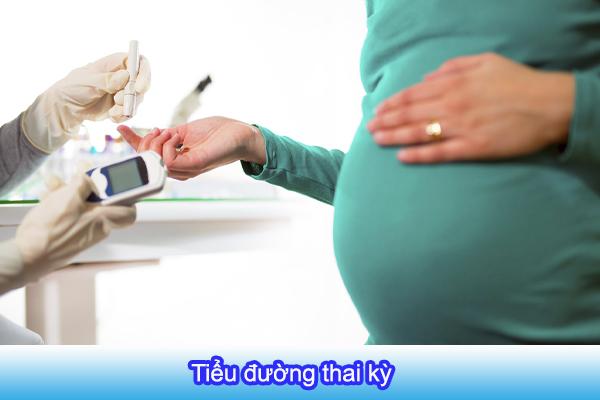 Đái tháo đường thai kỳ