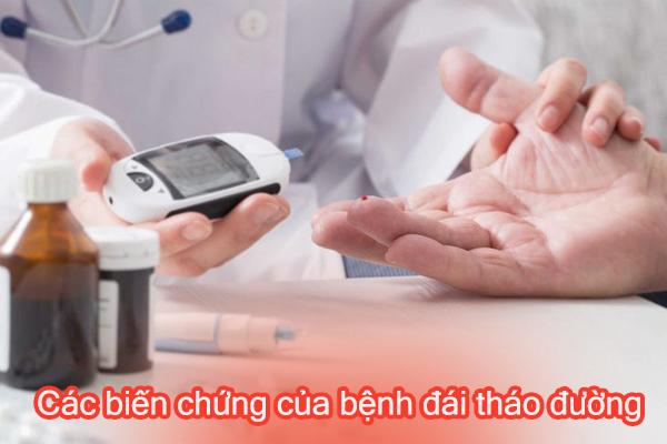 Các biến chứng của bệnh đái tháo đường