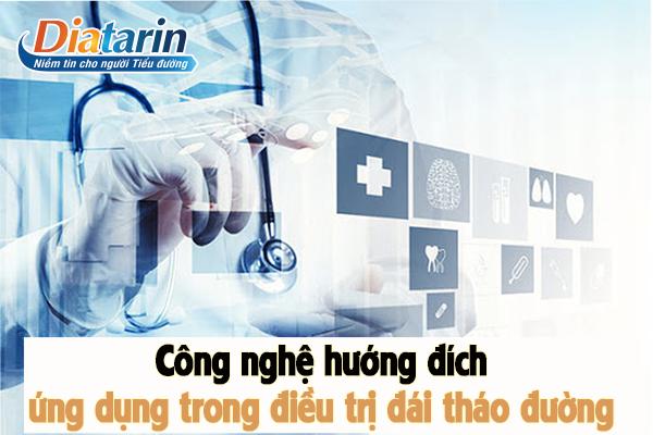 [TÌM HIỂU] Công nghệ hướng đích | Ứng dụng trong bệnh lý tiểu đường