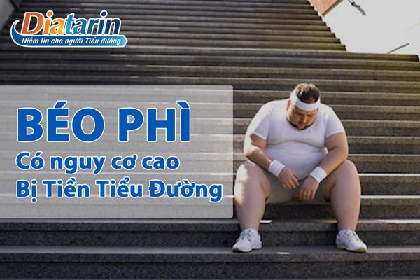 Người thừa cần, béo phì có nguy cơ ca mắc tiền tiểu đường